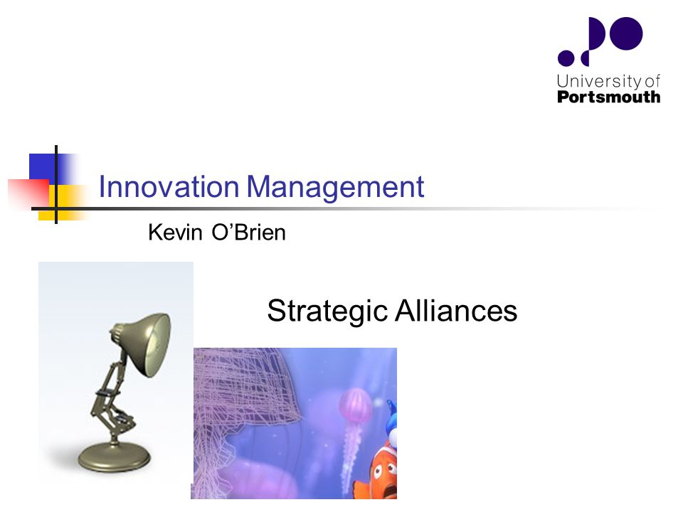 Strategic Alliances Innovation Management Kevin O'Brien