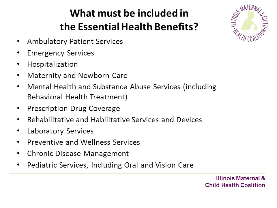 What must be included in the Essential Health Benefits.