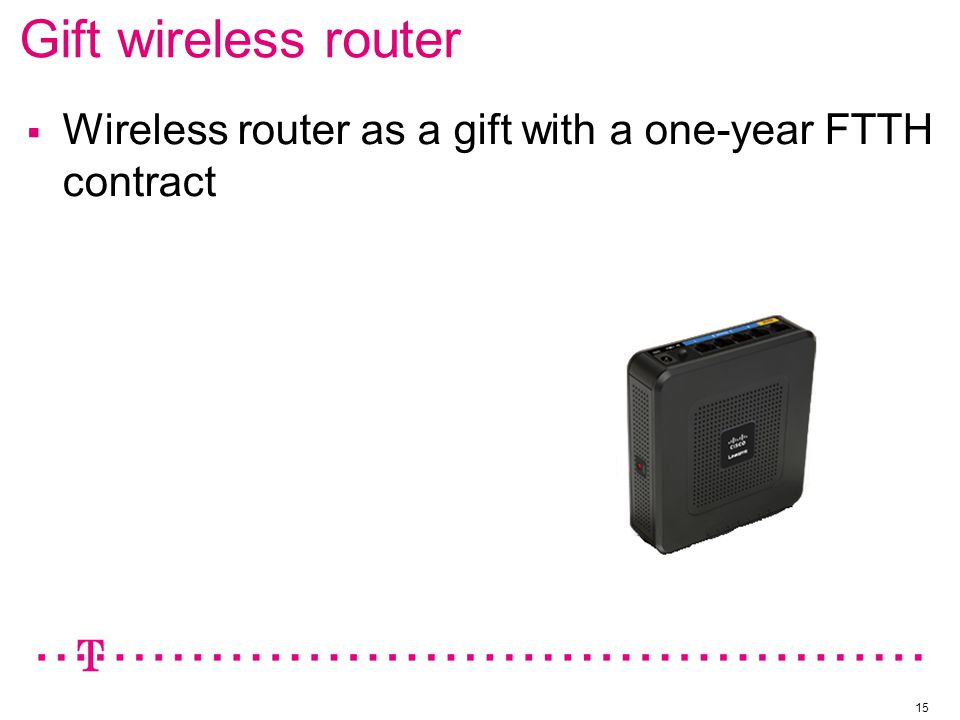 Gift wireless router 15  Wireless router as a gift with a one-year FTTH contract
