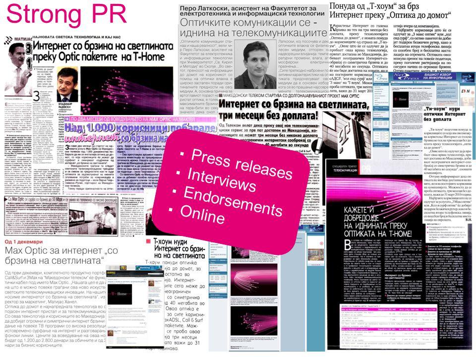 Strong PR  Press releases  Interviews  Endorsements  Online