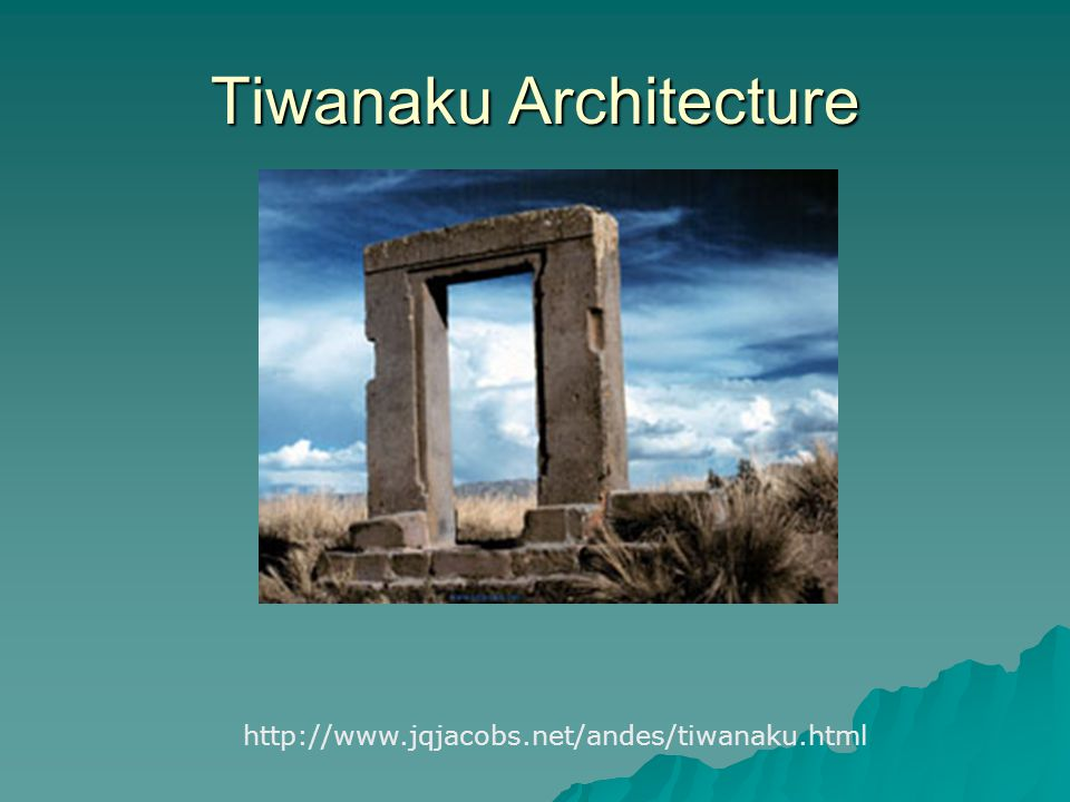 Tiwanaku Architecture http://www.jqjacobs.net/andes/tiwanaku.html