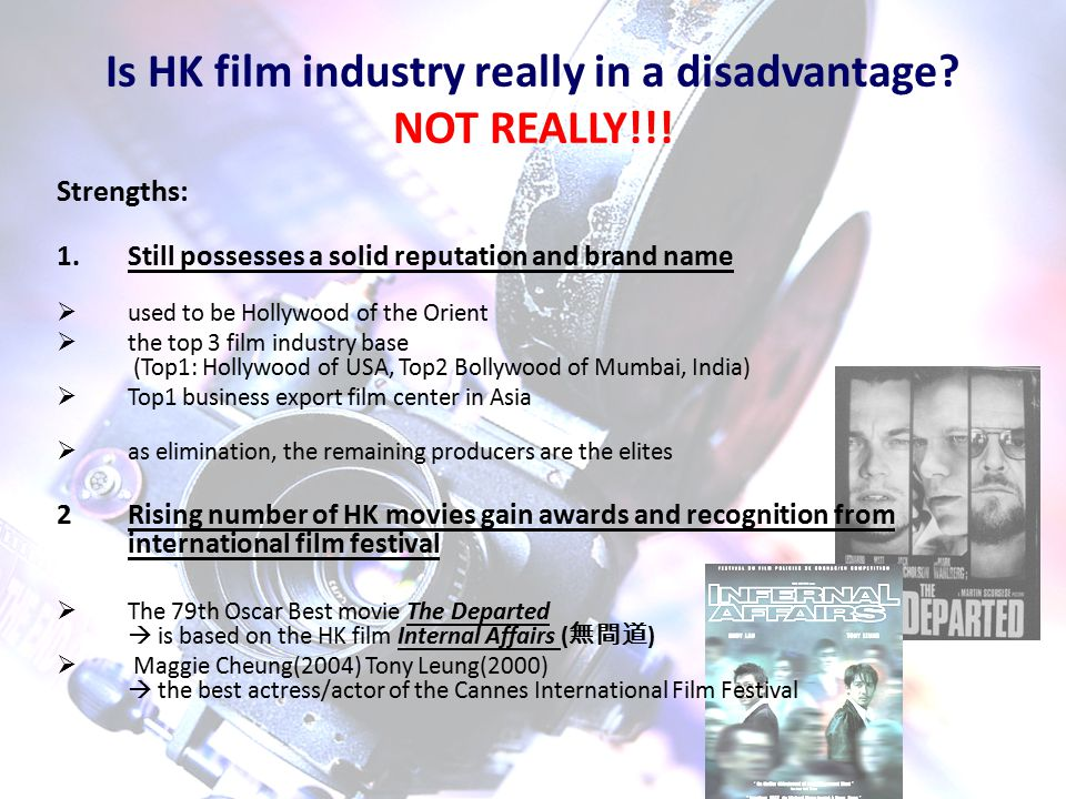 Is HK film industry really in a disadvantage. NOT REALLY!!.