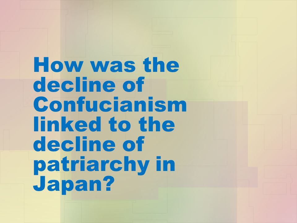 How was the decline of Confucianism linked to the decline of patriarchy in Japan
