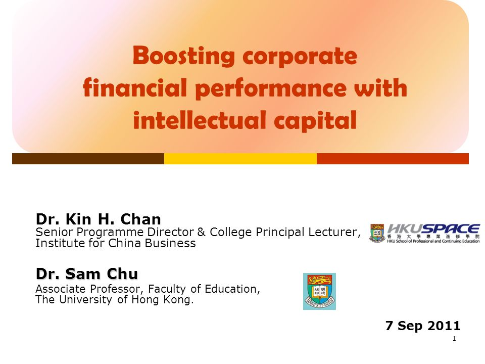 Boosting corporate financial performance with intellectual capital Dr.