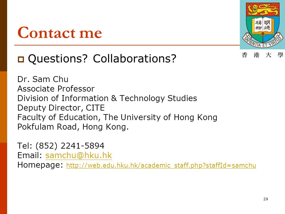 29 Contact me  Questions. Collaborations. Dr.