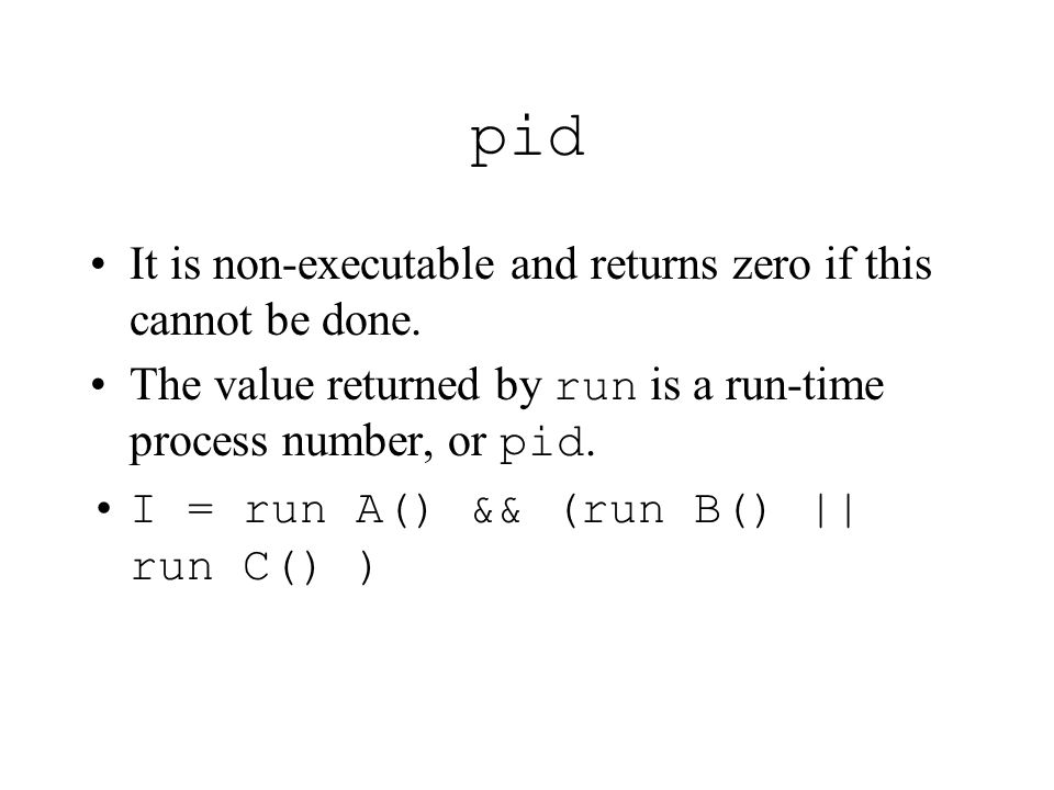pid It is non-executable and returns zero if this cannot be done.