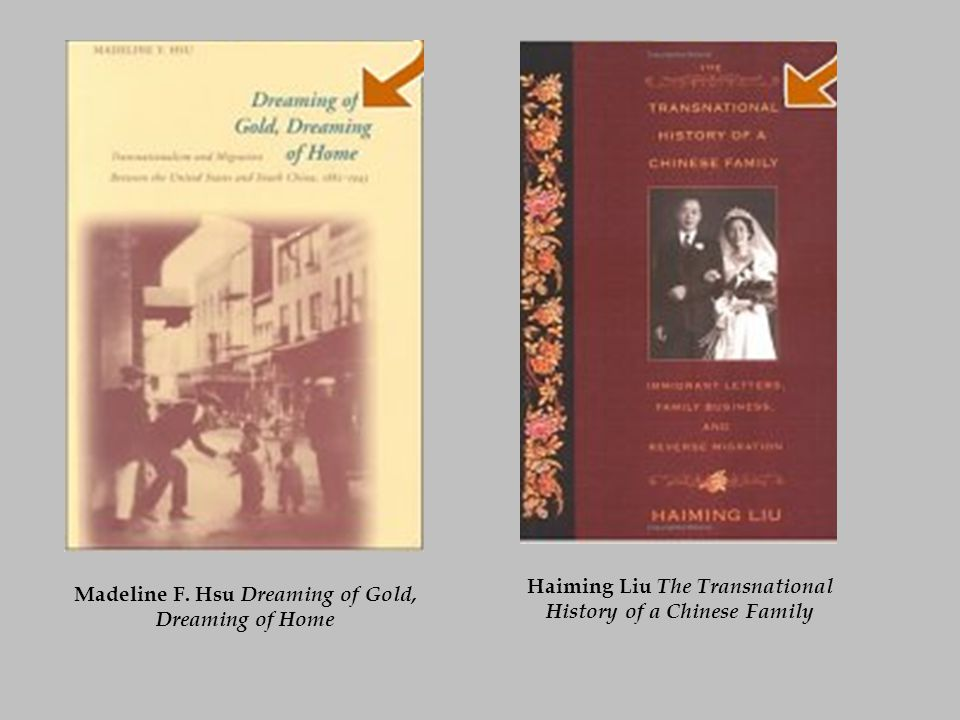 Madeline F. Hsu Dreaming of Gold, Dreaming of Home Haiming Liu The Transnational History of a Chinese Family