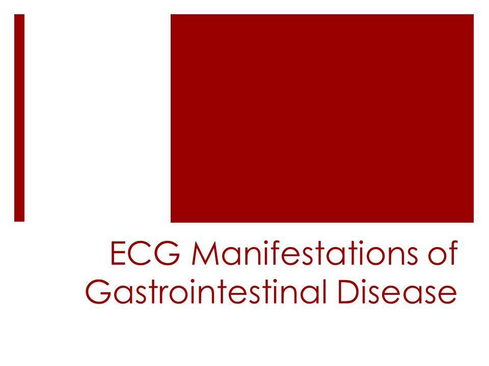 ECG Manifestations of Gastrointestinal Disease