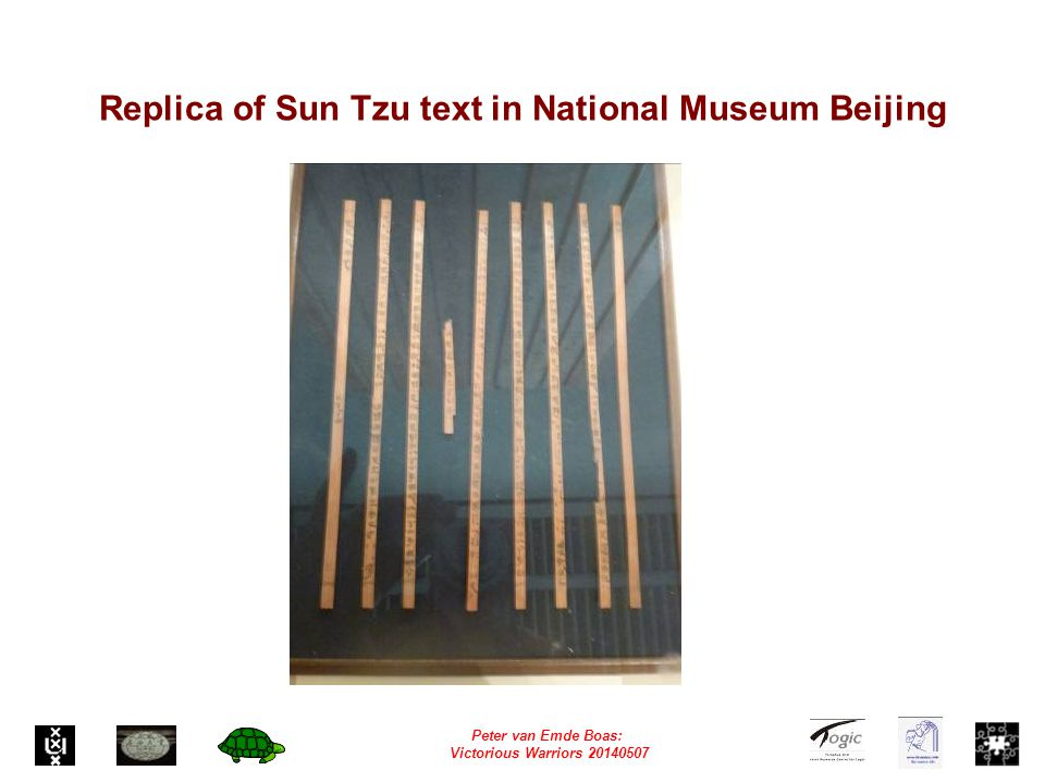 Peter van Emde Boas: Victorious Warriors 20140507 Replica of Sun Tzu text in National Museum Beijing