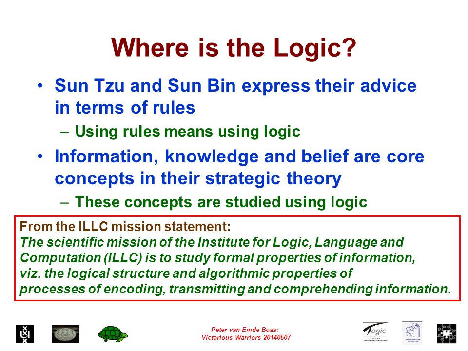 Peter van Emde Boas: Victorious Warriors 20140507 Where is the Logic.