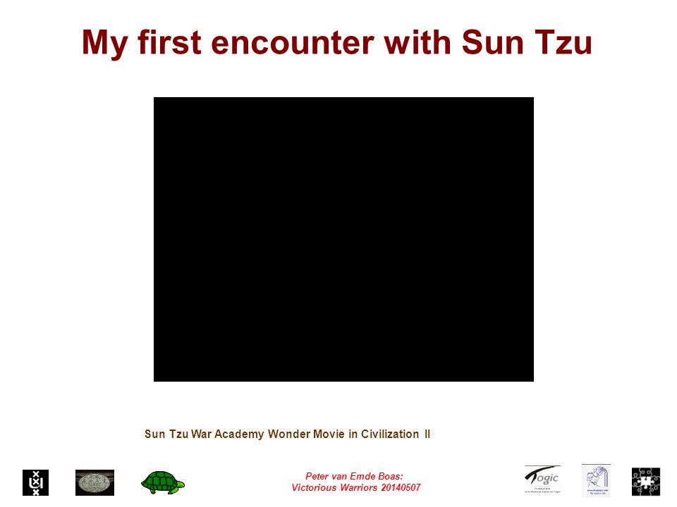 Peter van Emde Boas: Victorious Warriors 20140507 My first encounter with Sun Tzu Sun Tzu War Academy Wonder Movie in Civilization II