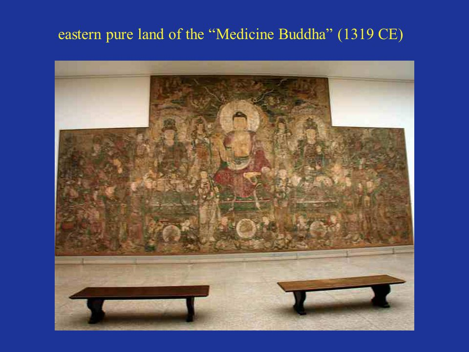 "eastern pure land of the ""Medicine Buddha"" (1319 CE)"