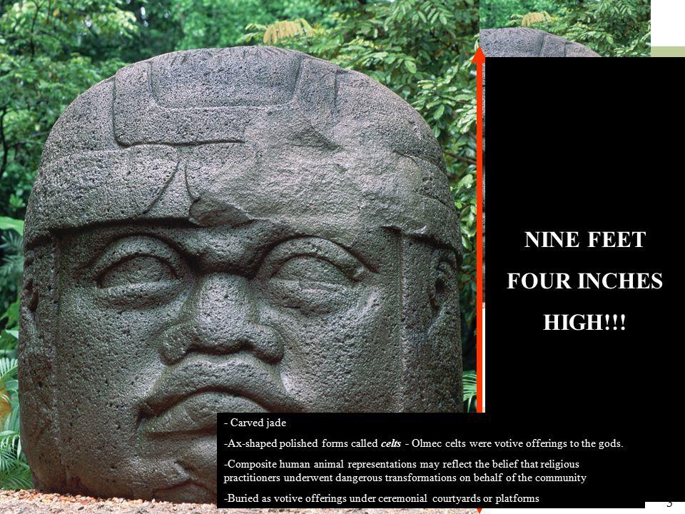 """3 Figure 14-2 Colossal head, Olmec, La Venta, Mexico, 900–400 BCE. Basalt, 9'4"""" high. Museo-Parque La Venta, Villahermosa. Figure 14-3 Ceremonial ax i"""