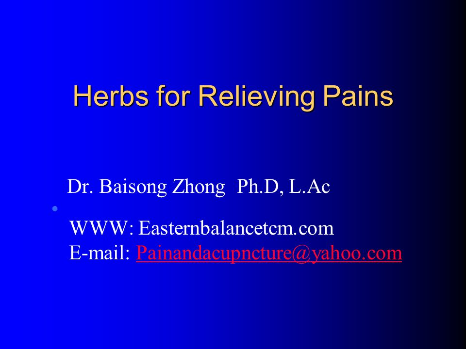 Herbs for Relieving Pains Dr.