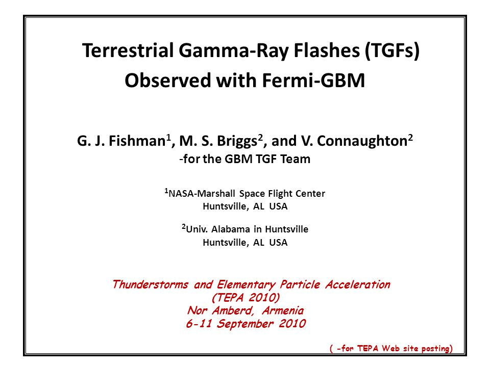 TGFs - Overview & Some New Results  History; Spacecraft observations  Observations from Fermi-GBM  Future Space Missions