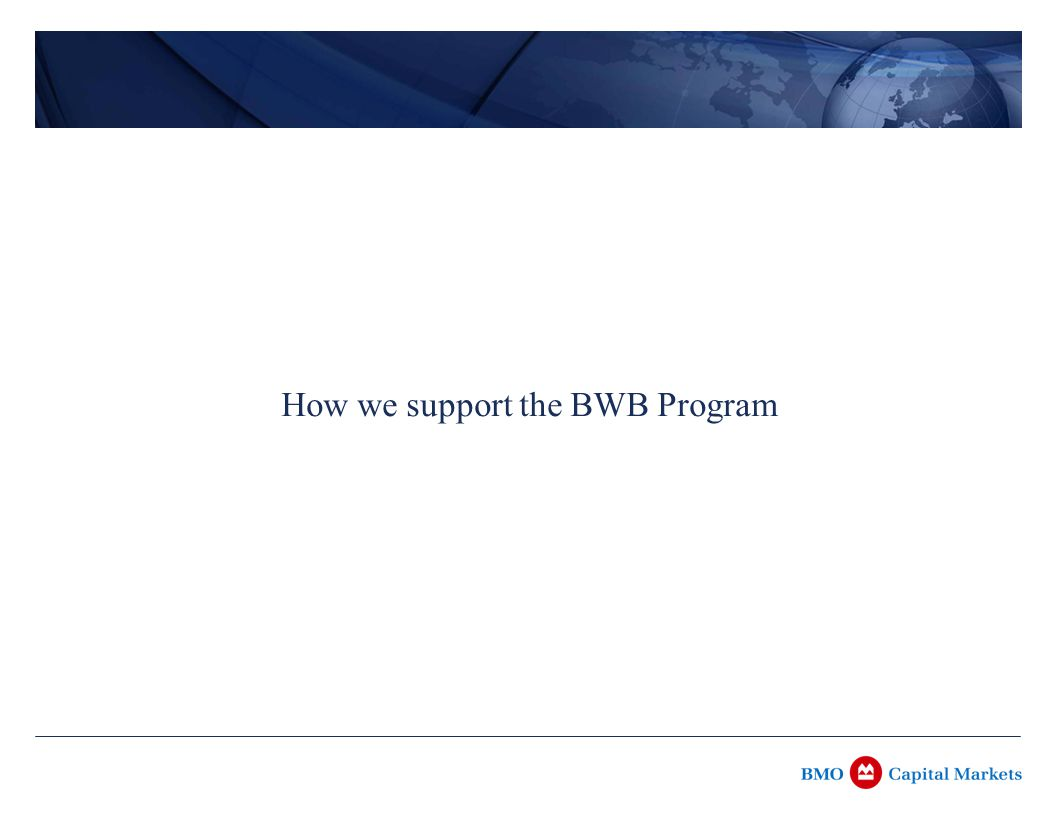 How we support the BWB Program