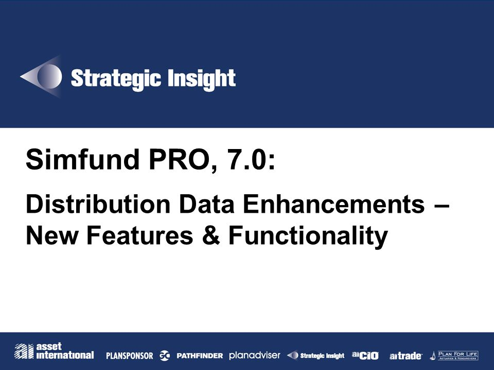 Simfund PRO, 7.0: Distribution Data Enhancements – New Features & Functionality