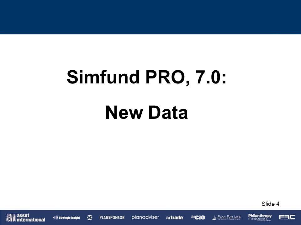 Simfund PRO, 7.0: New Data Slide 4