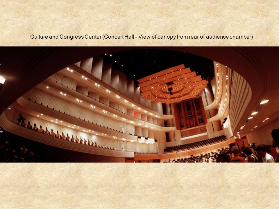 Culture and Congress Center (Concert Hall - View of canopy from rear of audience chamber)
