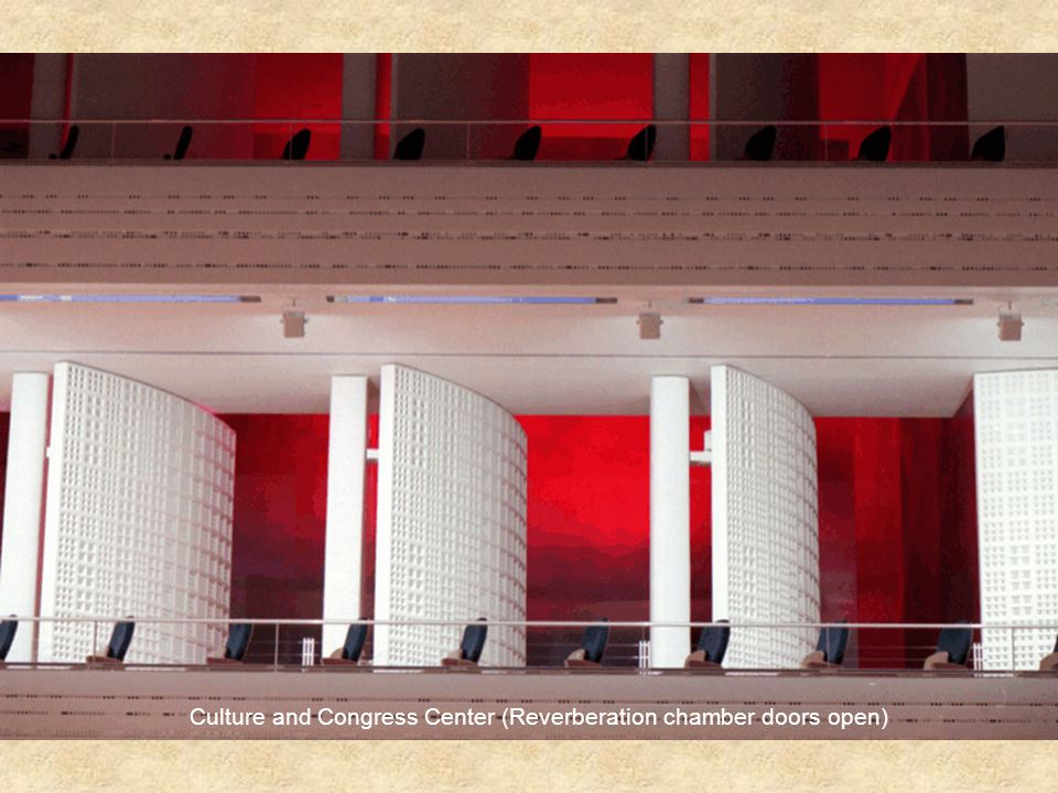 Culture and Congress Center (Reverberation chamber doors open)