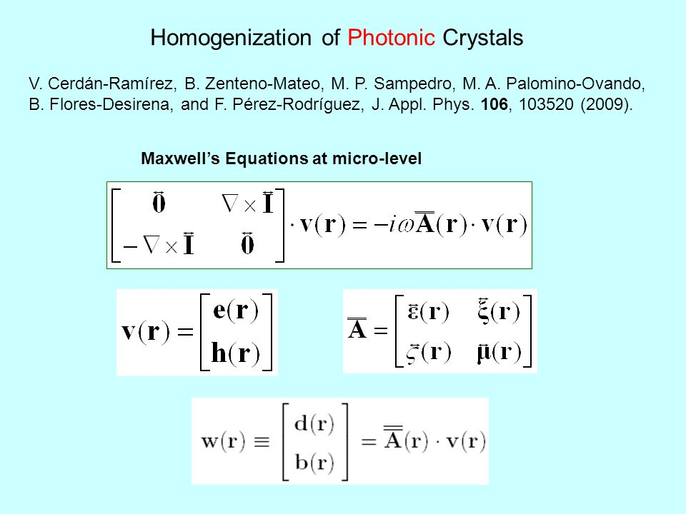 Maxwell's Equations at micro-level Homogenization of Photonic Crystals V.