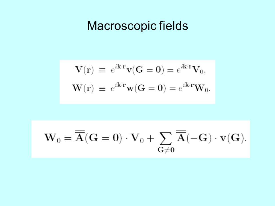 Macroscopic fields