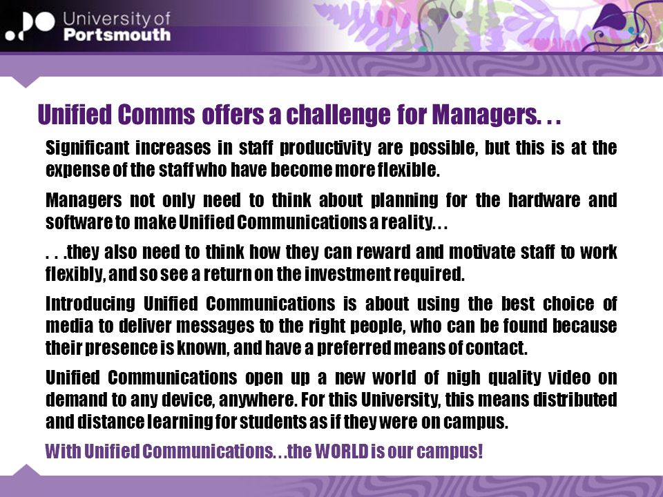 Unified Comms offers a challenge for Managers...