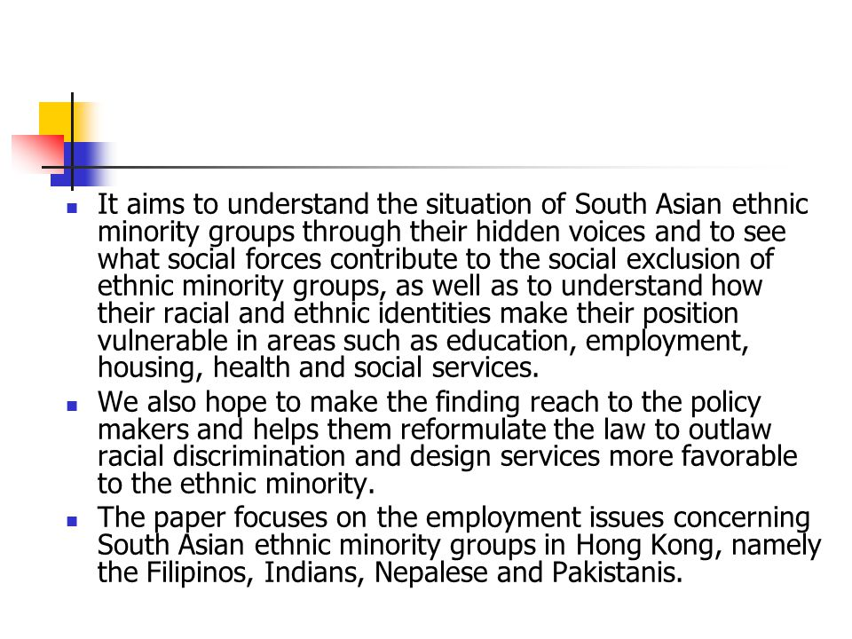 Race/Ethnicity and Social Exclusion in Hong Kong In recent years, social exclusion has been one of the important themes in policy debates in Western societies It has also replaced the ' underclass ' in discussions about the poor in post-industrial society.