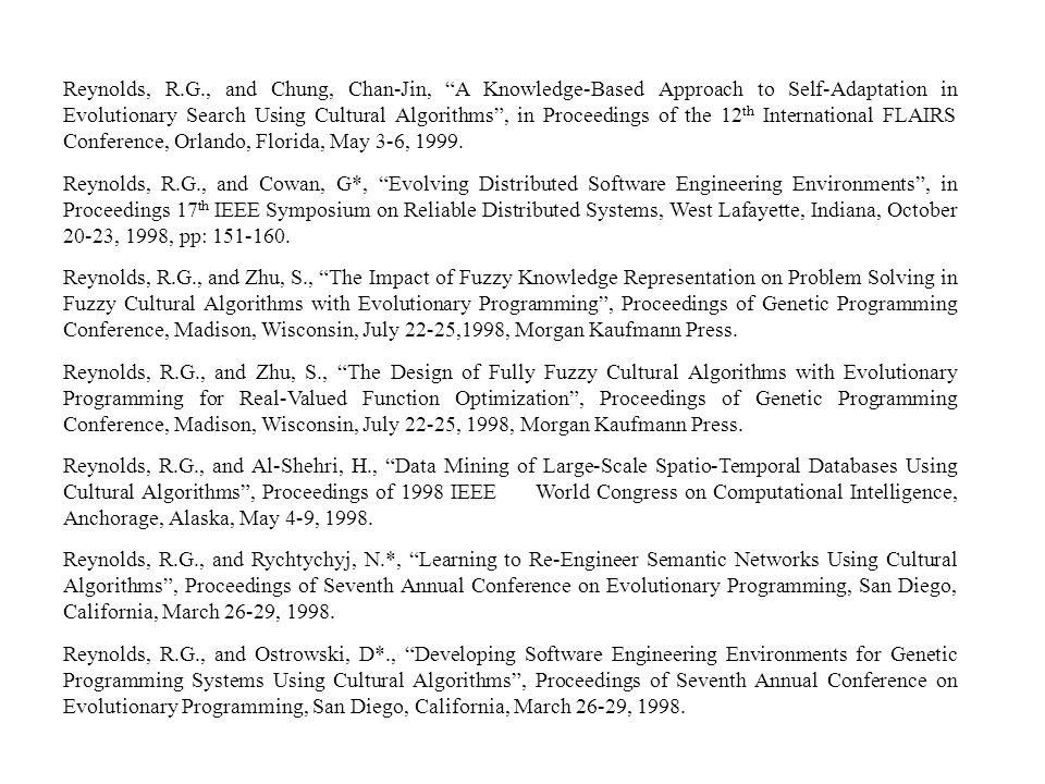 """Reynolds, R.G., and Chung, Chan-Jin, """"A Knowledge-Based Approach to Self-Adaptation in Evolutionary Search Using Cultural Algorithms"""", in Proceedings"""