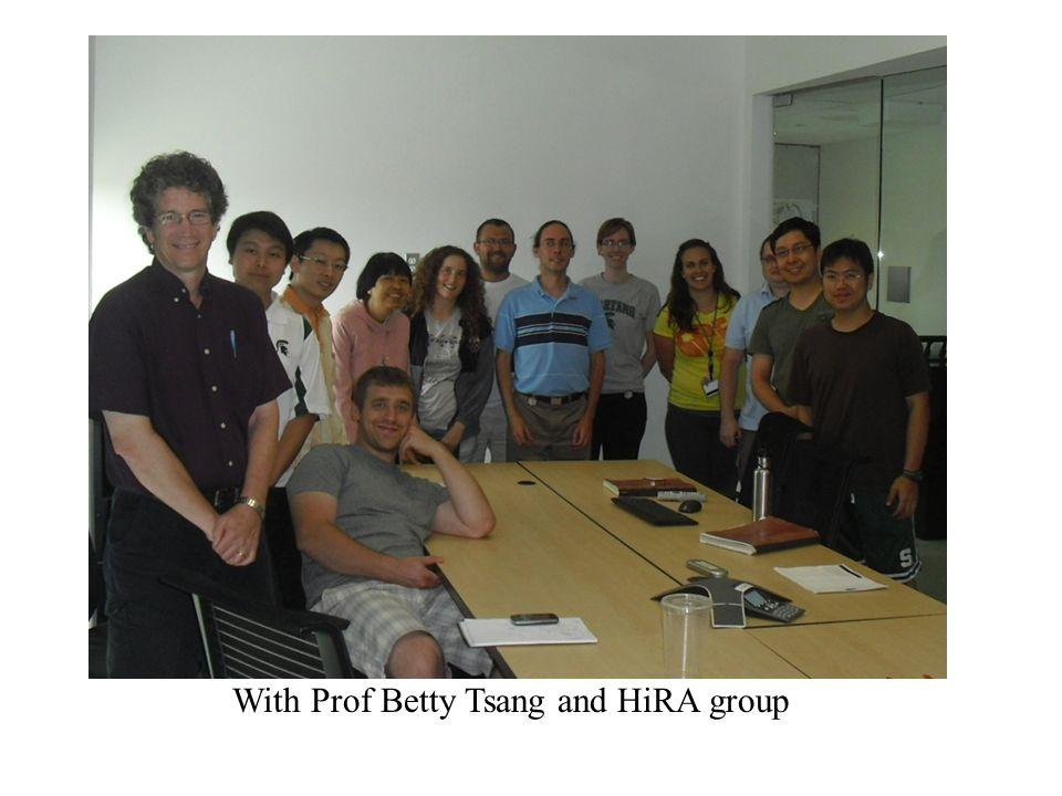 With Prof Betty Tsang and HiRA group