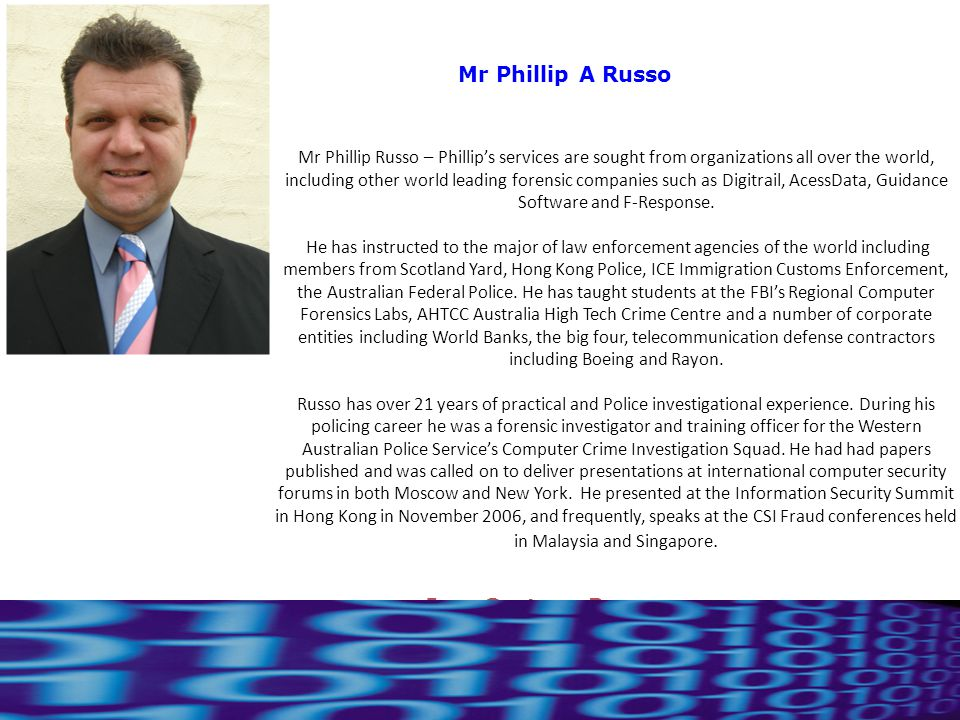 18 Ing. Gustavo Presman Mr Phillip A Russo Mr Phillip Russo – Phillip's services are sought from organizations all over the world, including other wor