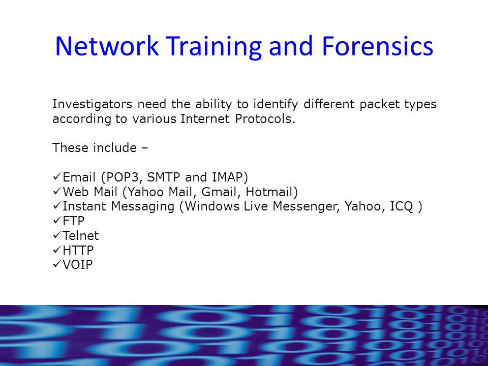 Network Training and Forensics Investigators need the ability to identify different packet types according to various Internet Protocols.
