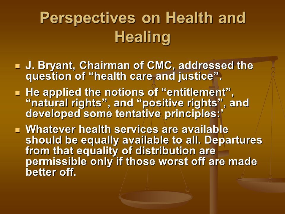 Perspectives on Health and Healing J.