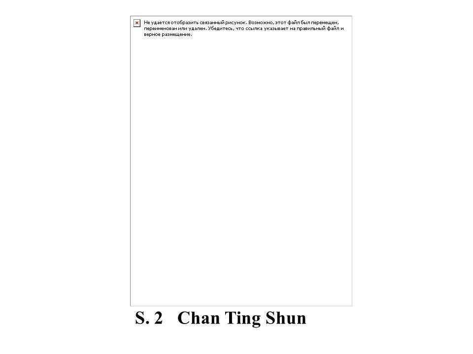 S. 2 Chan Ting Shun