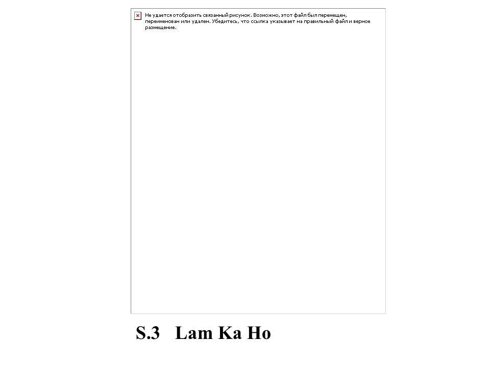 S.3 Lam Ka Ho