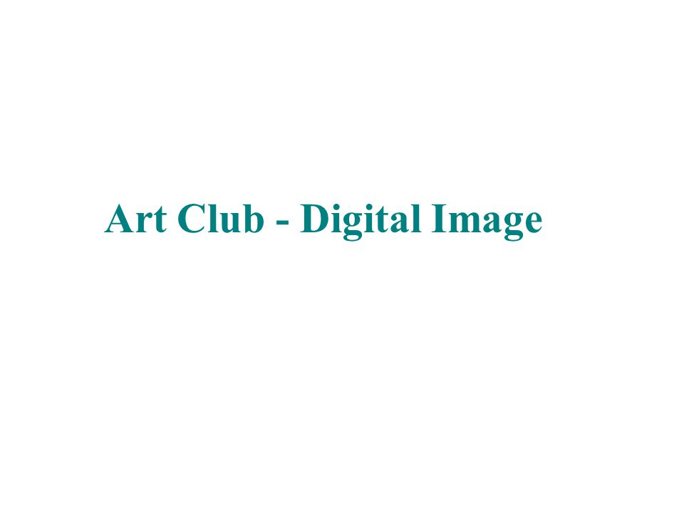 Art Club - Digital Image