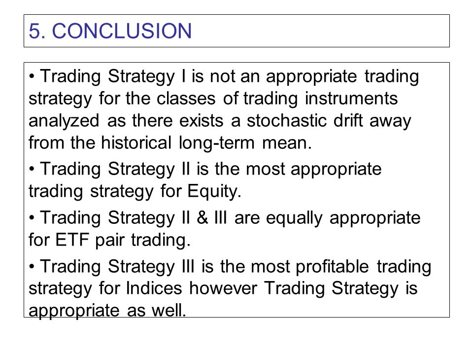 6.REFERENCE Øyvind Foshaug. Implementation of Pairs Trading Strategies.