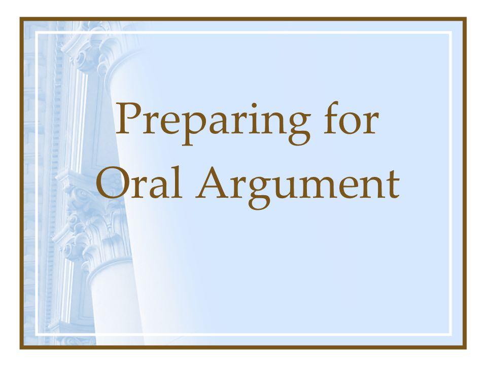 Preparing for Oral Argument