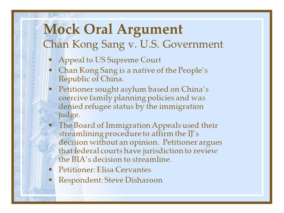 Mock Oral Argument Chan Kong Sang v. U.S.
