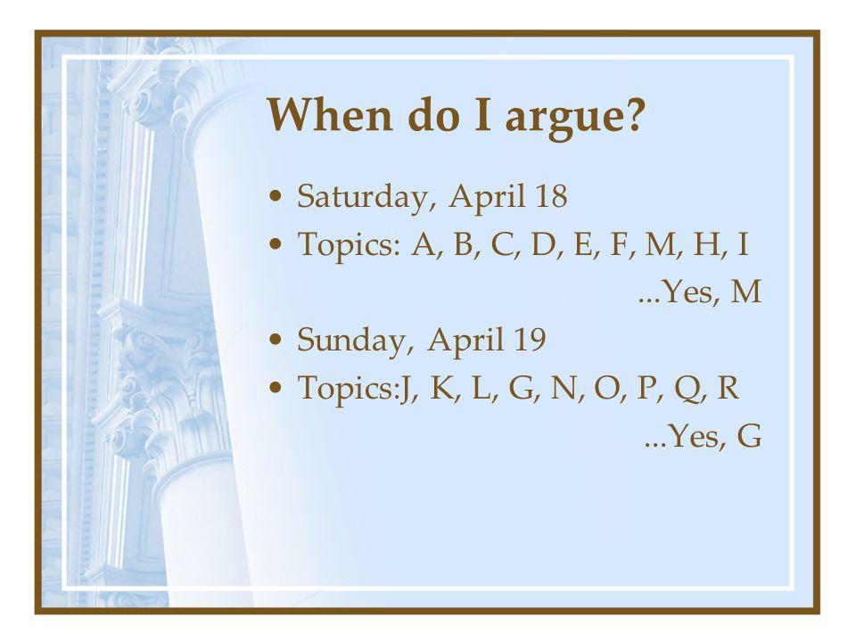 When do I argue.