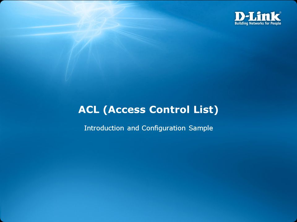 ACL (Access Control List) Introduction and Configuration Sample