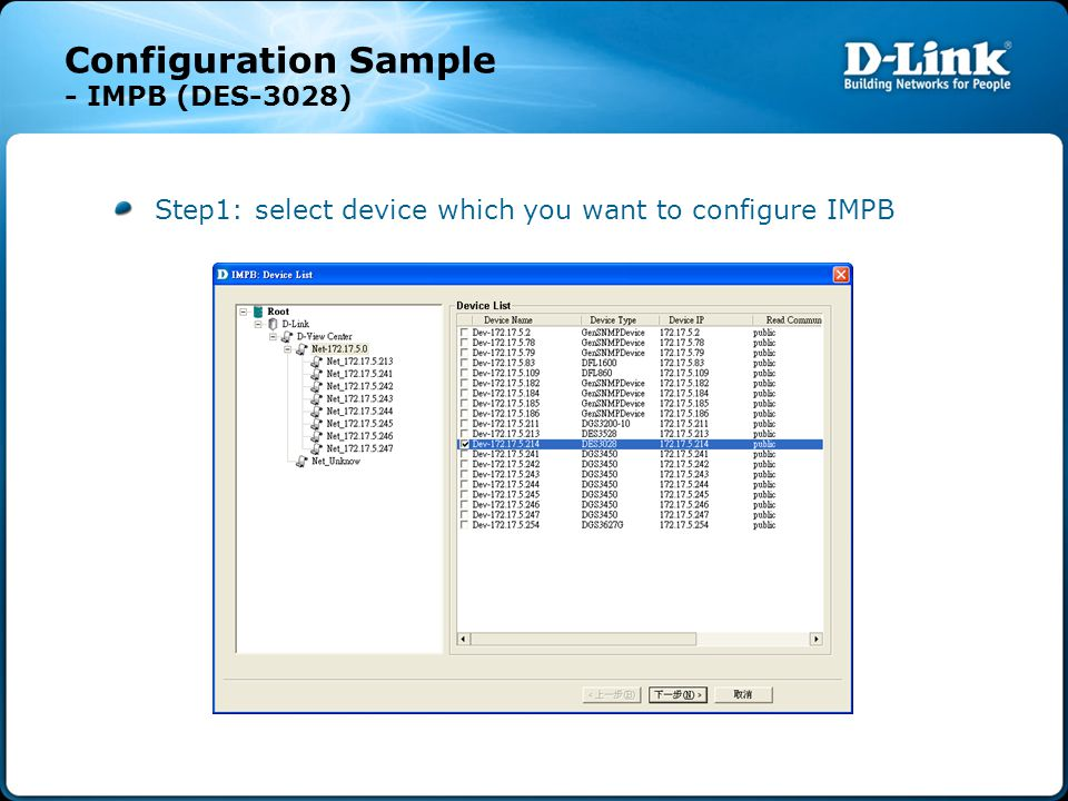 Configuration Sample - IMPB (DES-3028) Step1: select device which you want to configure IMPB