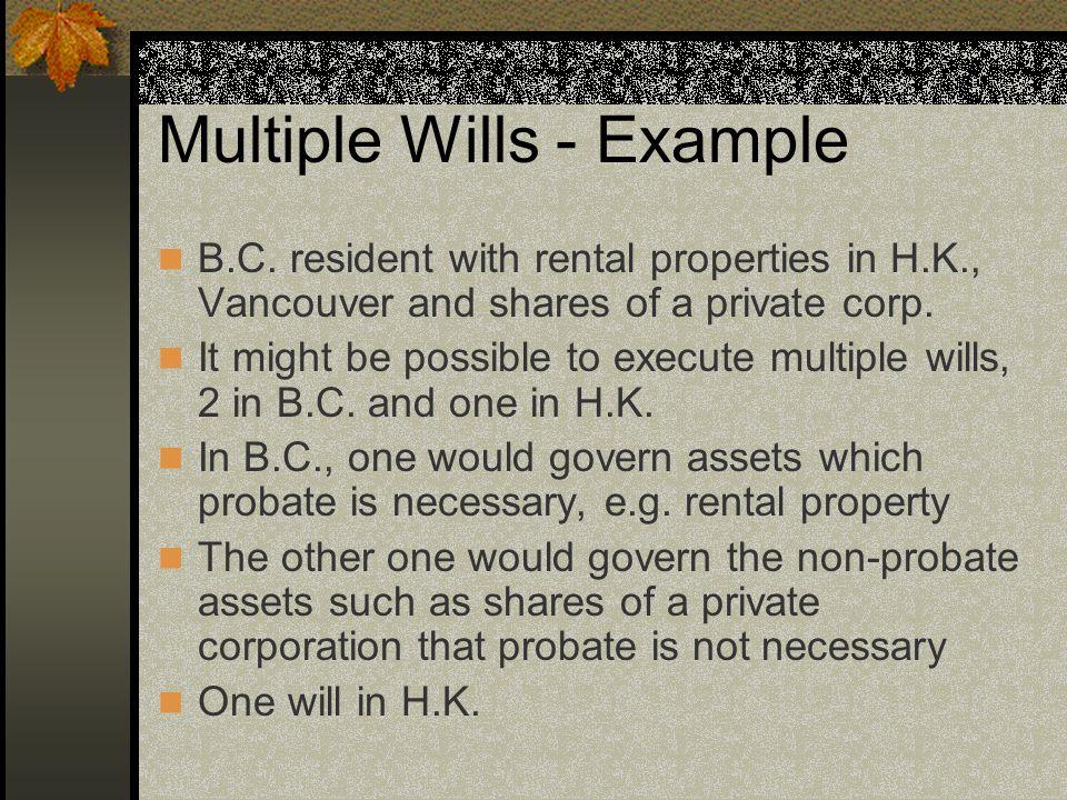 Multiple Wills - Example B.C.