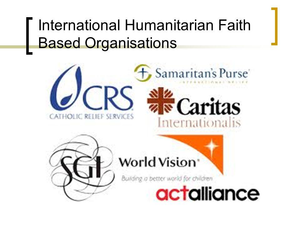 International Humanitarian Faith Based Organisations