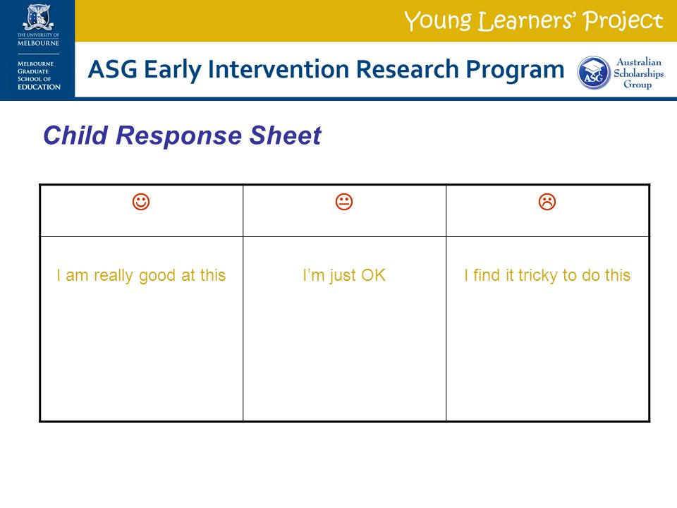  I am really good at thisI'm just OKI find it tricky to do this Child Response Sheet