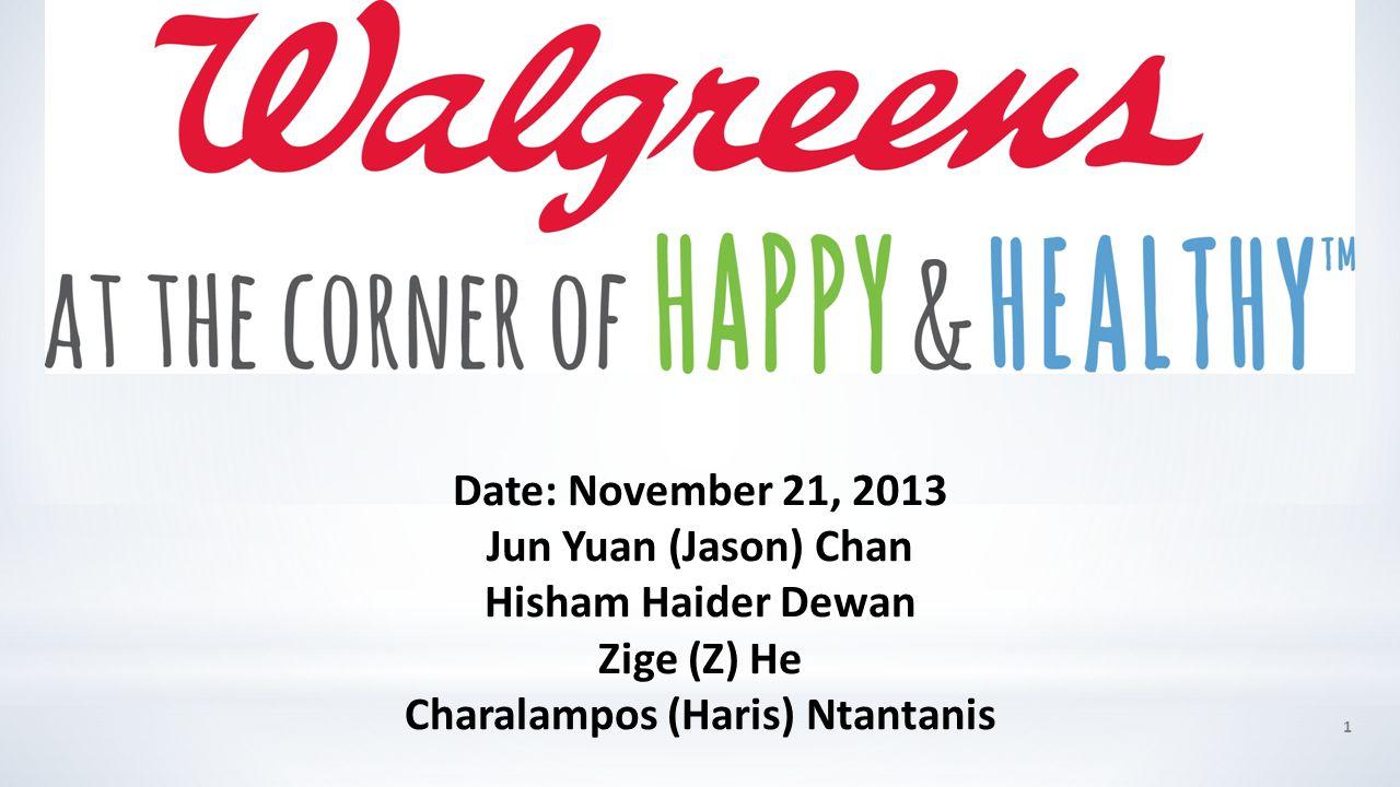 Date: November 21, 2013 Jun Yuan (Jason) Chan Hisham Haider Dewan Zige (Z) He Charalampos (Haris) Ntantanis 1