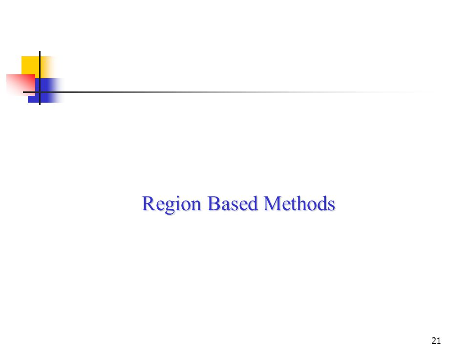 21 Region Based Methods