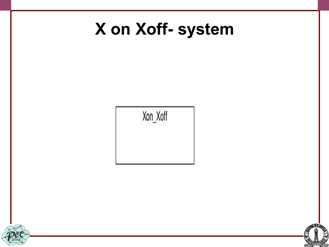 X on Xoff- system