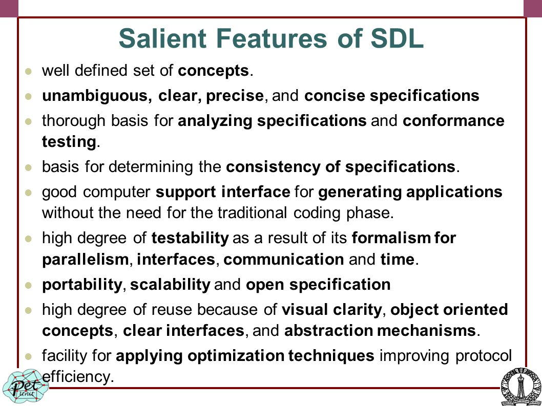 Salient Features of SDL well defined set of concepts.