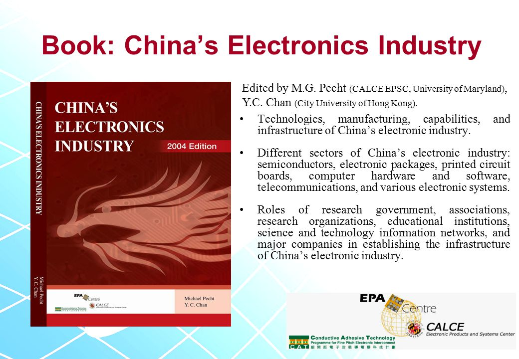 Book: China's Electronics Industry Technologies, manufacturing, capabilities, and infrastructure of China's electronic industry.